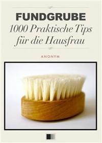 Cover Fundgrube 1000 Praktische Tips für die Hausfrau
