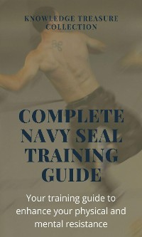 Cover Complete Navy Seal Training Guide