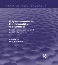 Cover Experiments in Personality: Volume 2 (Psychology Revivals)