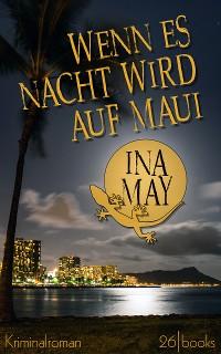 Cover Wenn es Nacht wird auf Maui