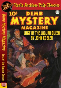 Cover Dime Mystery Magazine - Lust of the Jagu