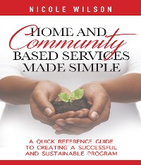 Cover Home and Community Based Services Made Simple