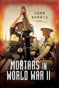 Cover Mortars in World War II