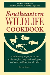 Cover Southeastern Wildlife Cookbook