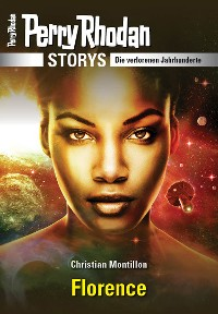 Cover PERRY RHODAN-Storys: Florence
