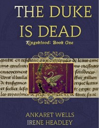 Cover The Duke Is Dead: Kingsblood Book One