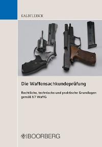 Cover Die Waffensachkundeprüfung