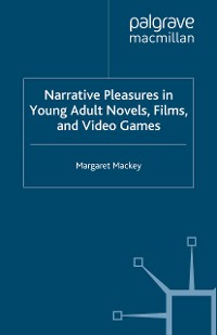 Cover Narrative Pleasures in Young Adult Novels, Films and Video Games