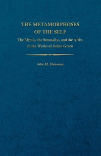 Cover The Metamorphoses of the Self