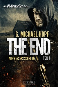 Cover AUF MESSERS SCHNEIDE (The End 6)