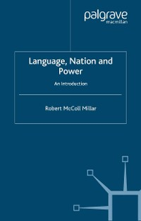 Cover Language, Nation and Power