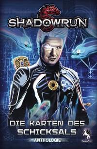 Cover Shadowrun: Die Karten des Schicksals