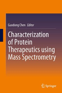 Cover Characterization of Protein Therapeutics using Mass Spectrometry