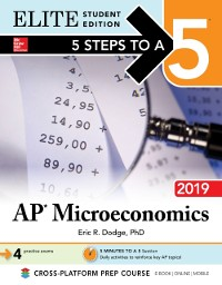 Cover 5 Steps to a 5: AP Microeconomics 2019 Elite Student Edition