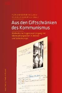 Cover Aus den Giftschränken des Kommunismus