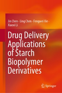 Cover Drug Delivery Applications of Starch Biopolymer Derivatives