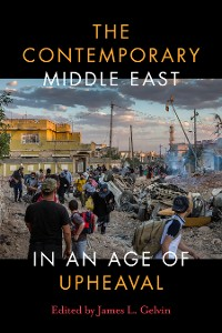Cover The Contemporary Middle East in an Age of Upheaval