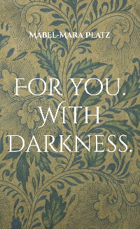 Cover For you. With Darkness.