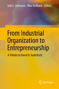 Cover From Industrial Organization to Entrepreneurship