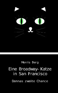 Cover Eine Broadway-Katze in San Francisco