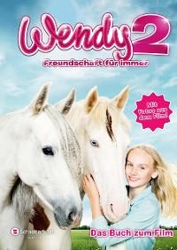 Cover Wendy 2 - Freundschaft für immer