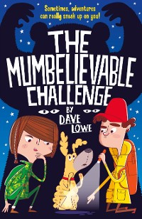 Cover The Incredible Dadventure 2: The Mumbelievable Challenge