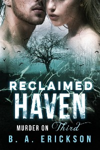 Cover Reclaimed Haven: Murder on Third