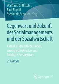 Cover Gegenwart und Zukunft des Sozialmanagements und der Sozialwirtschaft