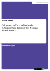Cover Safeguards to Prevent Medication Administration Errors in The National Health Service