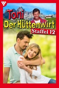 Cover Toni der Hüttenwirt Staffel 12 – Heimatroman