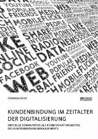 Cover Kundenbindung im Zeitalter der Digitalisierung