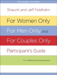 Cover For Women Only, For Men Only, and For Couples Only Participant's Guide