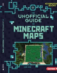 Cover Unofficial Guide to Minecraft Maps