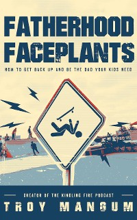 Cover Fatherhood Faceplants