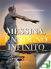 Cover Messina, un sogno infinito