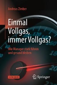 Cover Einmal Vollgas, immer Vollgas?