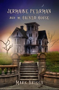 Cover Jermaine Peterman and the Haunted House