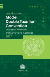 Cover United Nations Model Double Taxation Convention between Developed and Developing Countries: 2017 Update