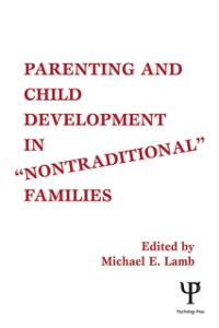 Cover Parenting and Child Development in Nontraditional Families