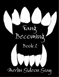 Cover Fang: Becoming Series Book 2