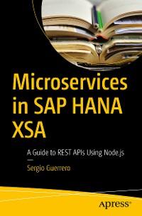Cover Microservices in SAP HANA XSA
