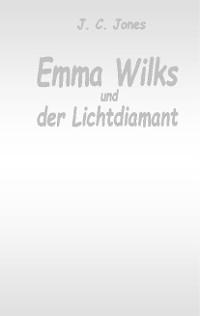 Cover Emma Wilks und der Lichtdiamant