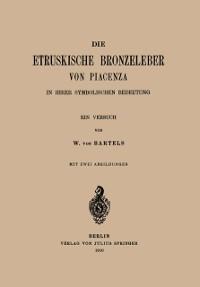 Cover Die Etruskische Bkonzeleber von Piacenza