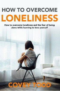 Cover How to Overcome loneliness