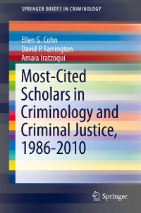 Cover Most-Cited Scholars in Criminology and Criminal Justice, 1986-2010
