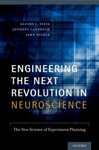 Cover Engineering the Next Revolution in Neuroscience