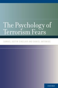 Cover Psychology of Terrorism Fears