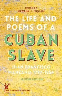 Cover The Life and Poems of a Cuban Slave