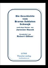 Cover Die Geschichte vom Braven Soldaten Schwejk