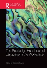 Cover Routledge Handbook of Language in the Workplace